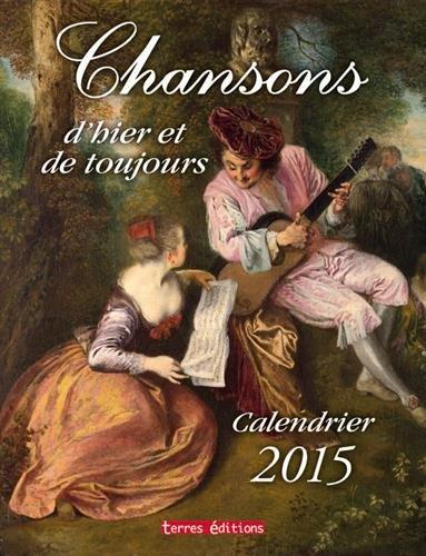 Calendrier 2015 Chansons d Hier et de Toujours