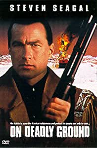 On Deadly Ground [DVD] [1994] [Region 1] [US Import] [NTSC]
