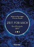 Das Mondjahr 2017: Zeit für mich - Johanna Paungger, Thomas Poppe