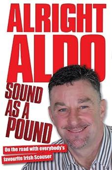 Alright Aldo - Sound as a Pound by [Aldridge, John]