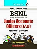 BSNL Junior Accounts Officers (JAO) Recruitment Exam Guide (Popular Master Guide)