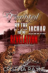 Tempted by the Jaguar #2: Revelation (Riverford Shifters)