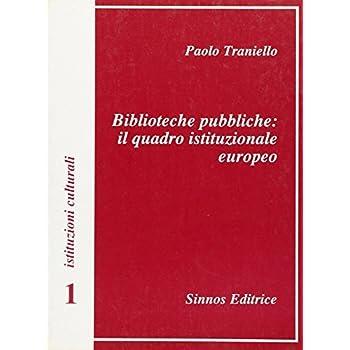 Biblioteche Pubbliche: Il Quadro Istituzionale Europeo