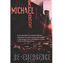 Re-Emergence by Michael Kerr (2015-10-10)