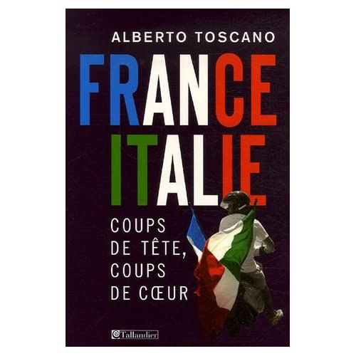 France-Italie : Coups de tête, coups de coeur