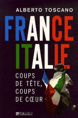 france-italie-coups-de-tte-coups-de-coeur