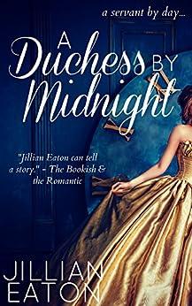 A Duchess by Midnight (Regency Romance Fairytale) by [Eaton, Jillian]