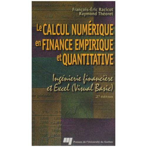 Le calcul numérique en finance empirique et quantitative : ingénierie financière et Excel