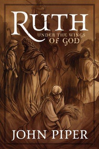 Ruth by John Piper (2010-02-19)