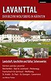 Lavanttal – Der Bezirk Wolfsberg in Kärnten