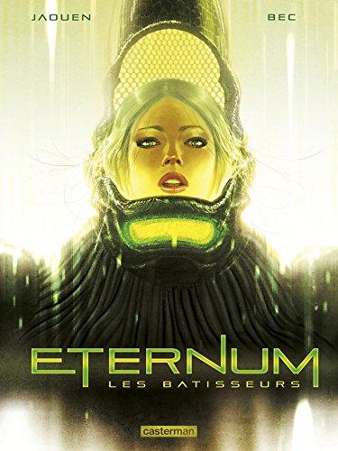 Eternum, Tome 2 : Les bâtisseurs