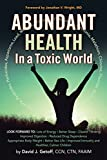 Abundant Health in a Toxic World