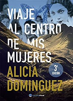 Viaje al centro de mis mujeres de [Domínguez Pérez, Alicia]