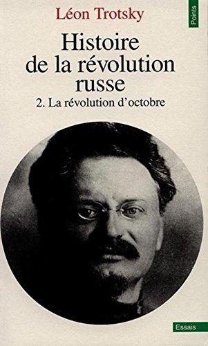 Histoire de la révolution russe. Tome II. La Révolution d'octobre
