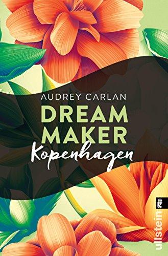 Dream Maker - Kopenhagen (Dream Maker City 3) von [Carlan, Audrey]