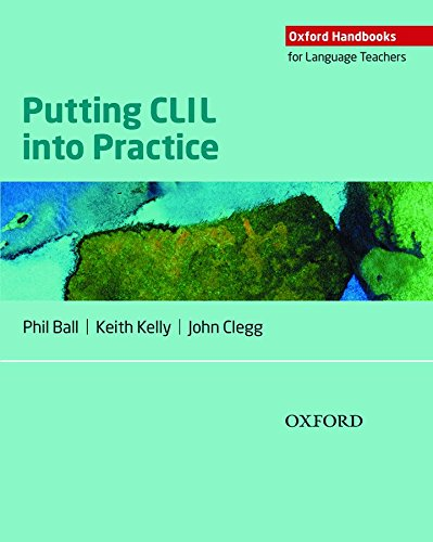 Oxford Handbooks For Language Teachers. Putting CLIL Into Practice