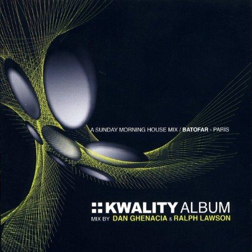 kwality-au-batofar-mixed-by-dan-ghenacia-ralph-lawson