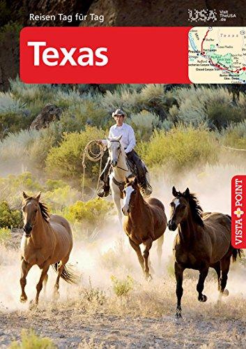 Texas - VISTA POINT Reiseführer Reisen Tag für Tag (Texas)