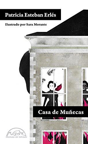 Casa de muñecas (Voces / Literatura nº 181) por Patricia Esteban Erlés