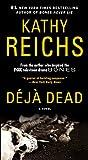 Image de Deja Dead: A Novel