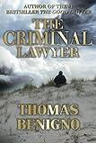 The Criminal Lawyer (A Good Lawyer Novel)