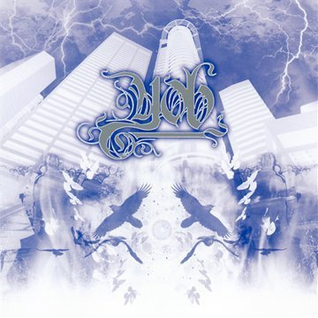 The Unreal Never Lived by YOB