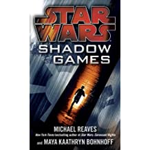 Shadow Games (Star Wars) (Star Wars - Legends) by Michael Reaves (2011-11-29)