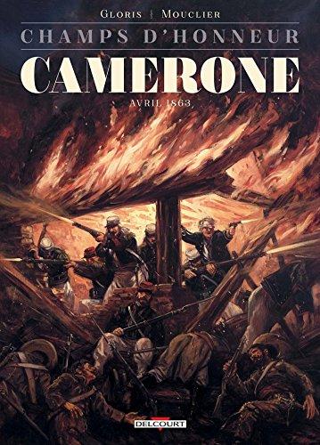 Champs d'honneur - Camerone - Avril 1863