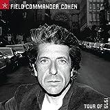 Songtexte von Leonard Cohen - Field Commander Cohen: Tour of 1979