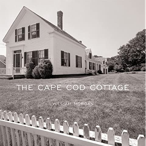 The Cape Cod Cottage by William Morgan