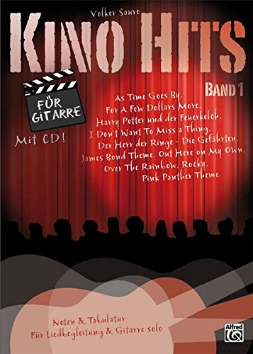 Preisvergleich Produktbild Kino Hits für Gitarre Band 1: 10 Filmmusik-Klassiker für Gitarre solo und Liedbegleitung