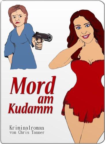Mord am Kudamm. Berlin-Krimi. Illustrierte Ausgabe