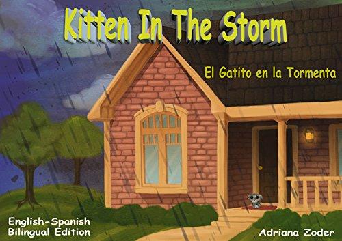 Kitten in the Storm - El Gatito en la Tormenta: English-Spanish Bilingual Edition (The Izzy Foreign Language Series nº 1) por Adriana Zoder