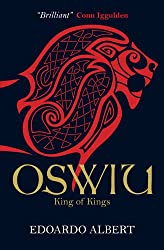 Oswiu: King of Kings (The Northumbrian Thrones)