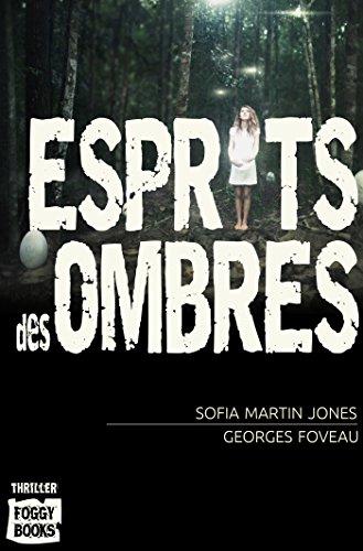 Esprits des Ombres (thriller t. 1) par Sofia Martin-Jones