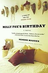 Molly Fox's Birthday by Deirdre Madden (April 27,2010)