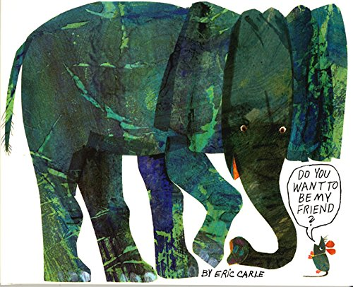 Do You Want to Be My Friend? (World of Eric Carle)