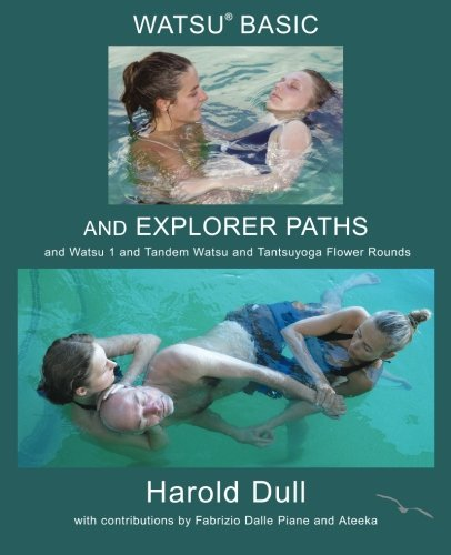 Watsu Basic and Explorer Paths