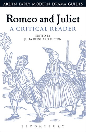 Romeo and Juliet: A Critical Reader (Arden Early Modern Drama Guides) (Romeo Und Julia-studie Edition)