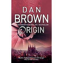 Origin: (Robert Langdon Book 5) Sunday Times bestseller (English Edition)