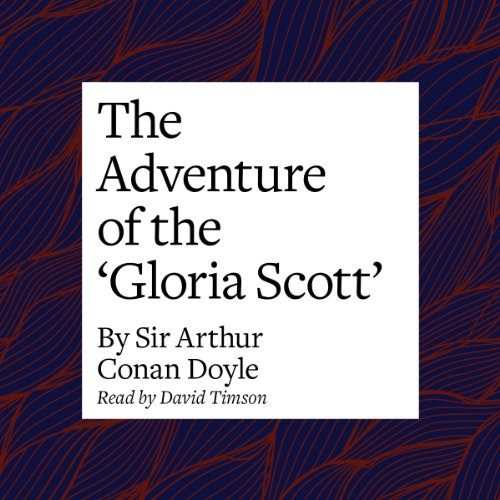 The Adventure of the 'Gloria Scott'  Audiolibri