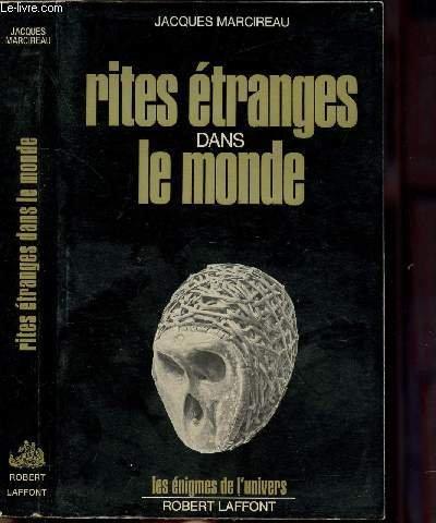 RITES ETRANGES DANS LE MONDE