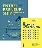 Entrepreneurship in der Sekundarstufe II und 50 Start-up-Kompetenzen | Spezialangebot