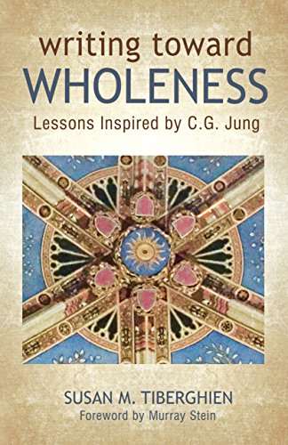 Writing toward Wholeness: Lessons Inspired by C.G. Jung (English Edition)
