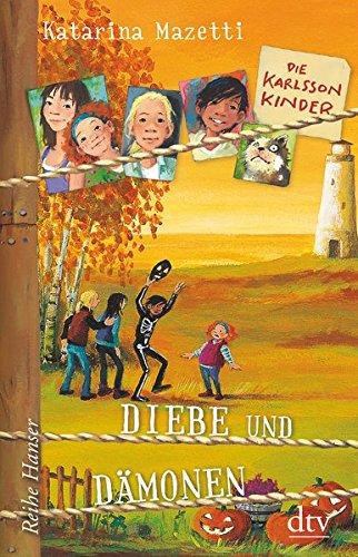 Die Karlsson-Kinder (4) Diebe und Dämonen (Kind Die Halloween-geschichten,)