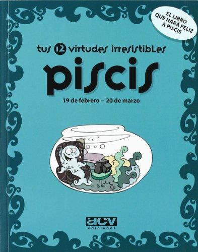 Tus 12 virtudes irresistibles: Piscis