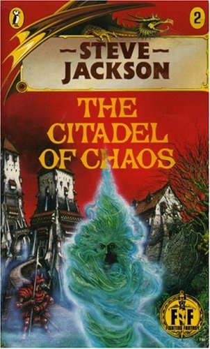 The Citadel of Chaos: Fighting Fantasy Gamebook 2 (Puffin Adventure Gamebooks)