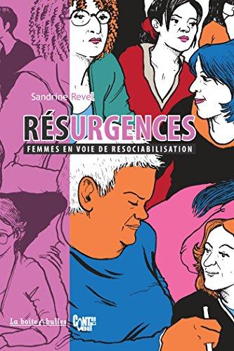 Résurgences: Femmes en voie de resociabilisation