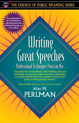 Writing Great Speeches (Essence of Public Speaking Series)