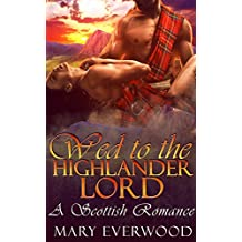 Wed to the Highlander Lord (English Edition)